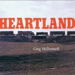 Heartland by Greg McDonnell 150x150 Photograph