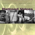 Railroad Voices by Lina Bertucci 150x150 Photograph