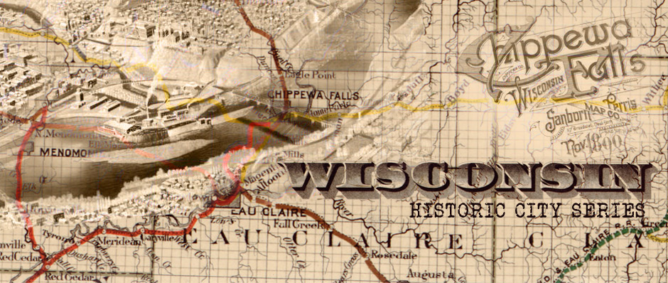 Wisconsin Historic City Series Chippewa Falls Header