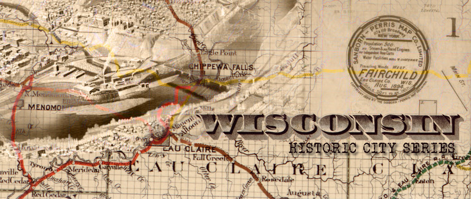 Wisconsin Historic City Series Header