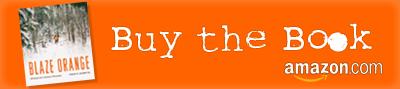 Buy Blaze Orange Book on Amazon Photograph